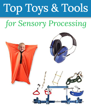 Toys and Tools for Sensory Processing Disorder