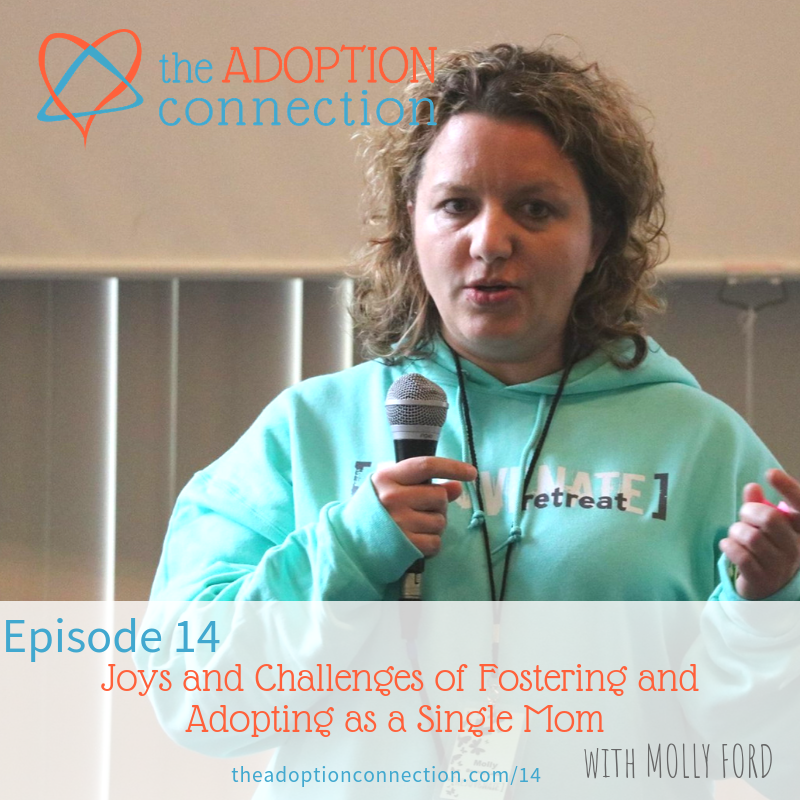 Joys and Challenges of Fostering and Adopting as a Single