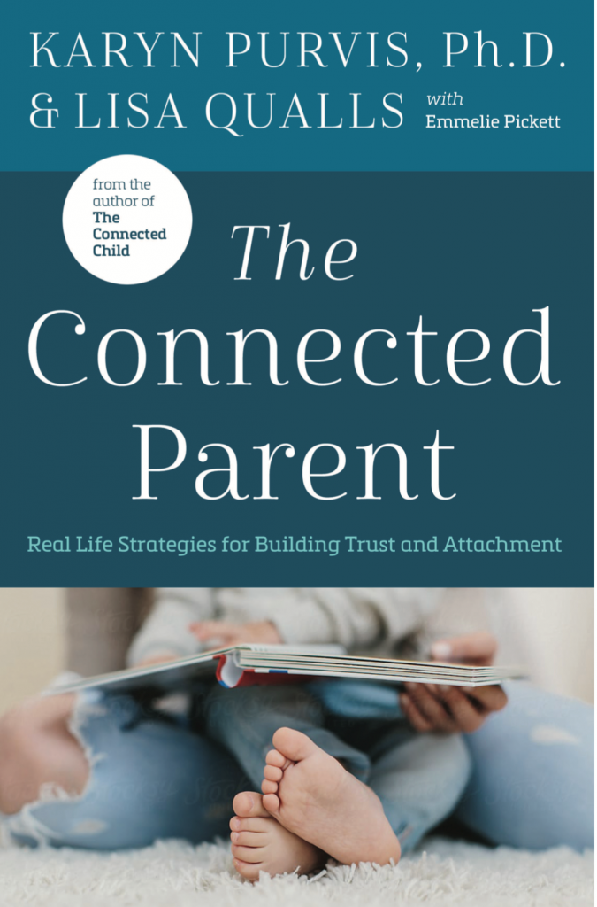 Book cover of The Connected Parent by Karyn Purvis PhD and Lisa Qualls